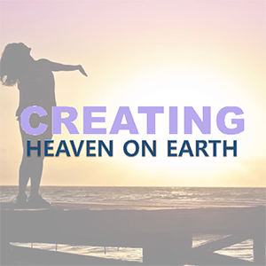 Group Session Sign Up. Creating Heaven On Earth